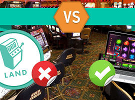 Difference between Land-based and Online Casinos